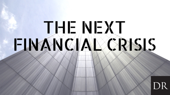 The Next Financial Crisis