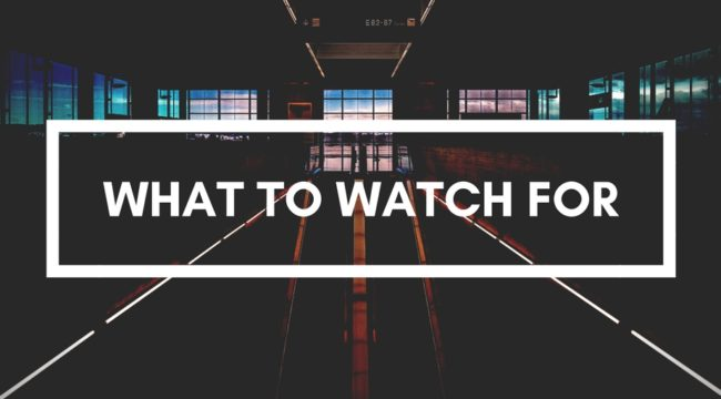 5 Things To Watch
