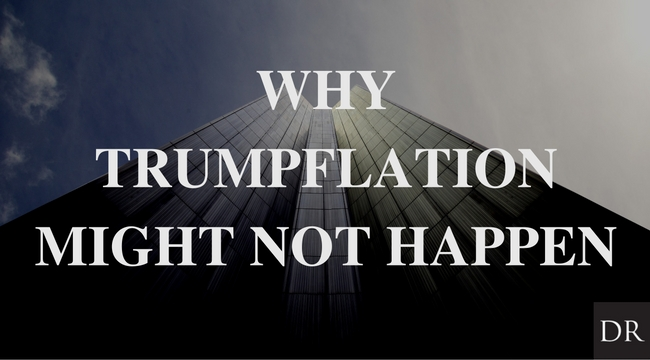 "Why ""Trumpflation"" Might Not Happen"