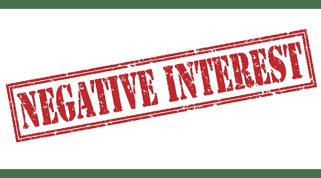 Negative Interest Rates Have Arrived