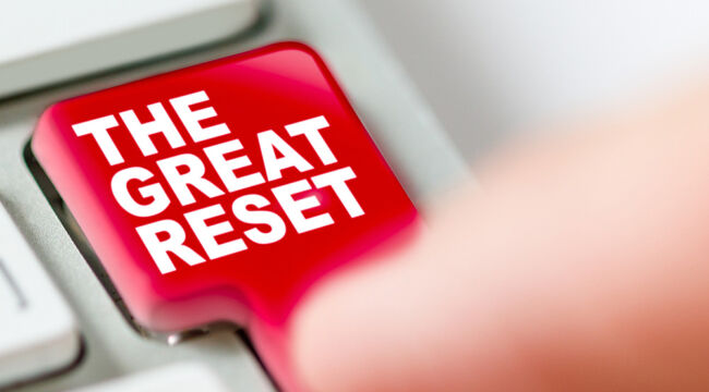 "The ""Great Reset"""